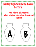 No Colored Ink Required Christmas Lightbulb Bulletin Board Letters