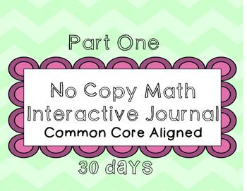 No Copy Math Interactive Journal *Common Core Aligned