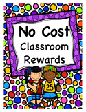 No Cost Classroom Rewards
