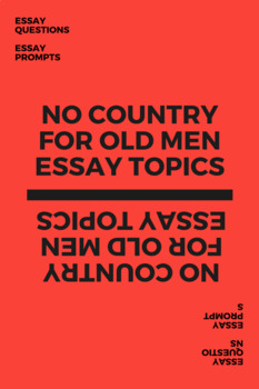 No Country for Old Men - Essay Topics and Prompts