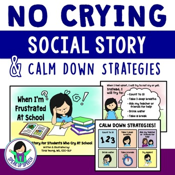 No Crying Social Story & Calm Down Strategies
