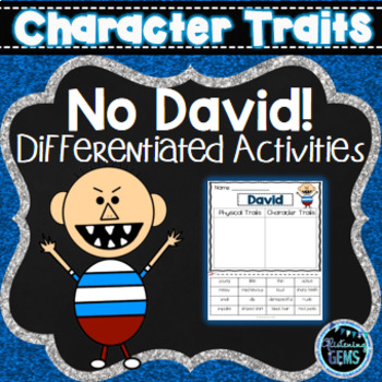 No David! Character Trait Activities