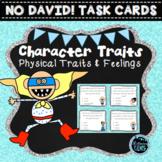 No David!- Character Traits, Physical Traits & Feelings Task Cards