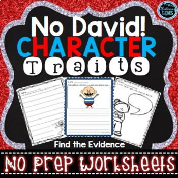 No David! - Character Traits Writing - Find the Evidence