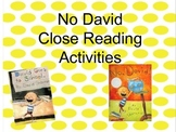 No David Close Read