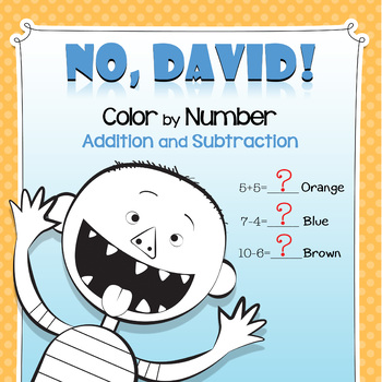 No David Color By Number Addition And Subtraction By Cheeky Cherubs