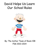 No David! - David helps us learn our school rules class book