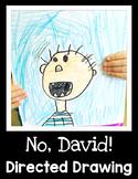 No, David! Directed Drawing