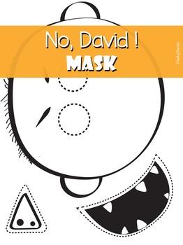 No David! Mask