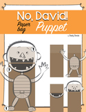 No David! Paper bag Puppet