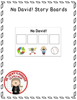 No David! Story Board