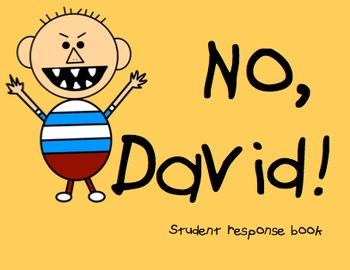 No, David! Student Response Book