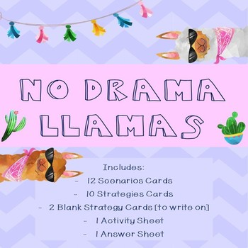 No Drama Llama - Scenario/Strategy Cards and Activity Sheet