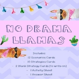 No Drama Llama - Scenario/Strategy Cards and Activity Sheet