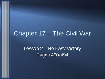 The Civil War - No Easy Victory PowerPoint