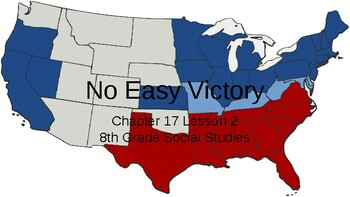No Easy Victory:  The Civil War