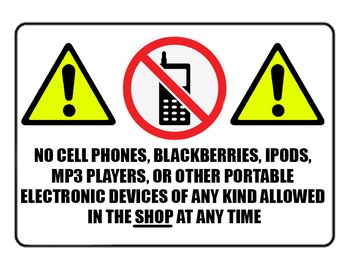 No Electronics in Shop