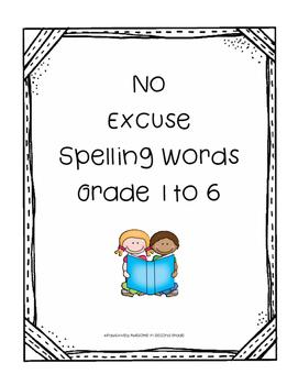 No Excuse Spelling Grades 1 to 6