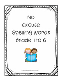 No Excuse Spelling Grades 1 to 6