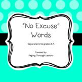 No Excuse Words