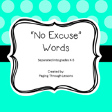 No Excuse Words