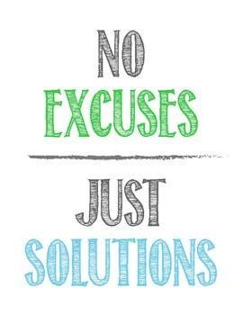 No Excuses - Just Solutions - Classroom Poster