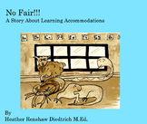 No Fair!! A Story About Learning Accommodations