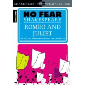 No Fear Shakespeare: Romeo and Juliet Act One Unit Plan