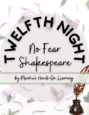 No Fear Shakespeare: Twelfth Night Middle School 3+ Week Unit