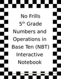 No Frills 5th Grade Interactive Notebook - 5NBT3a Read and Write Decimals