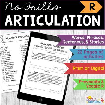 Articulation: No Frills R (prevocalic and vocalic R)