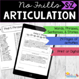 Articulation: No Frills S and Z (words, phrases, sentences