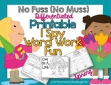 No Fuss No Muss Printable I-Spy Word Work Fun for Spring-Differentiated/Aligned