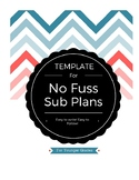 No Fuss Sub Plans TEMPLATE :: For Younger Grades