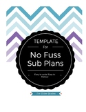 No Fuss Sub Plans TEMPLATE :: For Older Grades