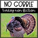 No Gobble; Turkey NonFiction!