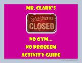 No Gym..No Problem.. Activity Guide