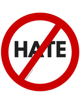 No HATE Sign. Make your classroom welcoming to all!  FREE