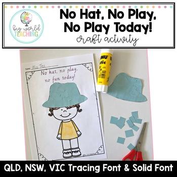 No Hat, No Play, No Fun Today! *Craft*