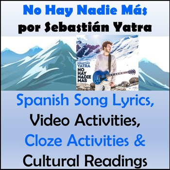 No Hay Nadie Mas - Spanish Song Lyrics and Activities - Sebastian Yatra