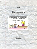 No Homework Binder and Excuse Form *EDITABLE