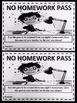 No Homework Pass