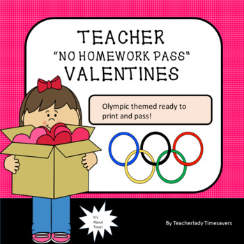 No Homework Pass Ready Made Valentine cards FOR Teachers! Olympic theme