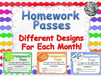 No Homework Passes!  Designs for each Month of the School Year!