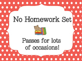 No Homework Passes created by Amy Lima