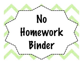 No Homework and No Signature Binder