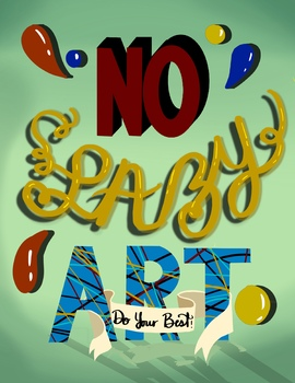 No Lazy Art Poster 8.5 x 11 Digital Download