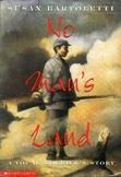 No Man's Land: A Young Soldier's Story common core novel unit
