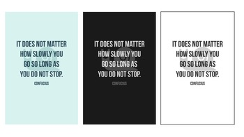 No Matter How Slowly You Go-Set of 3 Growth Mindset Motivational Posters