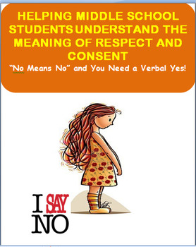 No Means No and You Need a Verbal Consent-Middle School